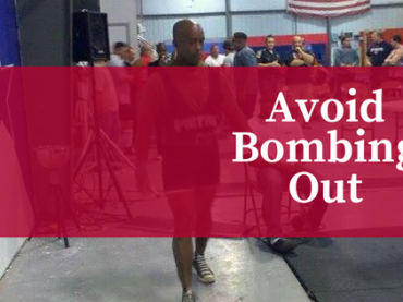 Avoid Bombing Out at Your Next Powerlifting Meet