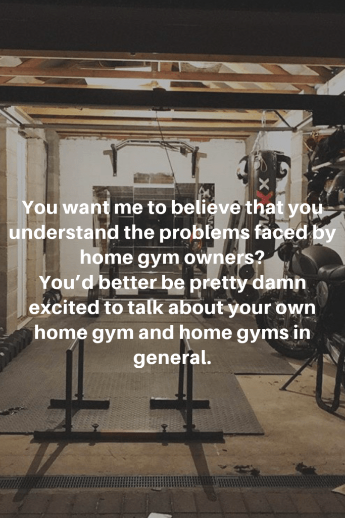 image showing one of the rules that Garage Gym Life uses when building business relationships: Be excited about home gyms and home gym ownership.