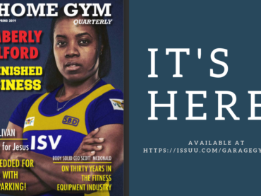 The Spring 2019 Issue of the Home Gym Quarterly is Here!